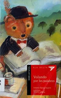 Volando por las palabras Antonio García Teijeiro. El autor juega con las palabras y los sonidos para adentrar a los lectores en el mundo del lenguaje poético de una forma amena y comprensible. En cuanto a temas, se centra principalmente en la naturaleza: los animales, los árboles, los fenómenos meteorológicos y, sobre todo, la música.