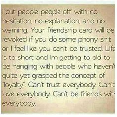 I am no longer a doormat that everyone can trample on...if you treat me with respect, with love, with loyalty and can learn to trust me, and are a true friend....it will be given back with millions upon millions x which you give me....I'm dedicated and have learned from the many mistakes I myself as a human, have made. I am a people person...but have learned the hard way to be selective at who I let in, within my circle....