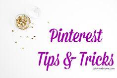 Pinterest Tips and Tricks  colormebrave.com  A collection of Pinterest Tips and Tricks