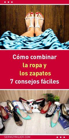 Cómo combinar la ropa y los zapatos. 7 consejos fáciles #zapatos #calzados #vestidos #moda #mujer #combinaisons