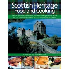 Scottish Heritage Food and Cooking...i have this cooking book...really good simple food and recipes in here