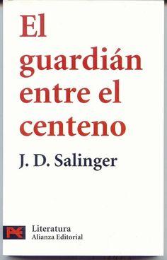 El guardián entre el centeno - http://todopdf.com/libro/el-guardian-entre-el-centeno/