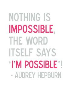 I'm possible & motivated!! No one will get in my way. I will be successful!