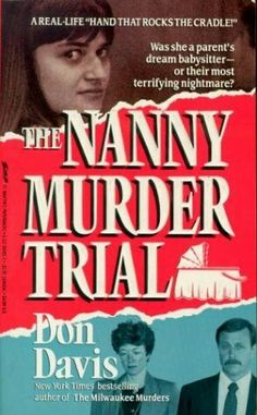 The Nanny Murder Trial ** by Don Davis