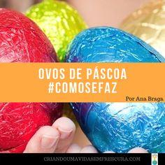 Ovos de Páscoa #COMOSEFAZ