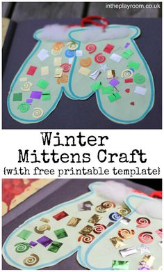Winter Mittens Craft for Kids with Free Printable Template. Use these templates, glue, and fun embellishments like sequins and gems to craft up unique mittens with your kids.