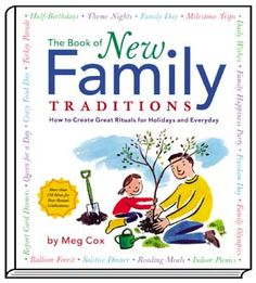 The Book of New Family Traditions | Adoption Information from Adoptive Families Magazine: Domestic, International, Foster and Embryo Adoption Resources
