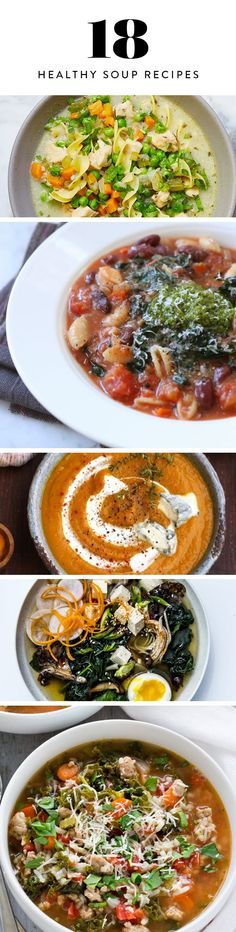 Make 18 different bowls of healthy soups with these winter-ready recipes.