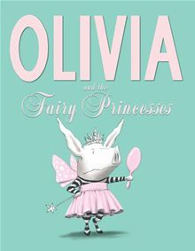 Olivia and the Fairy Princesses by Ian Falconer. Buy this eBook on #Kobo: http://www.kobobooks.com/ebook/Olivia-and-the-Fairy-Princesses/book-3R_FLXz7ckOlPfC3bC8MVQ/page1.html?s=58FAdADyOk-nN9w4jiZR7A=1