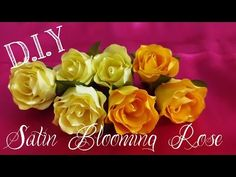 D.I.Y. Satin Blooming Rose Tutorial - YouTube