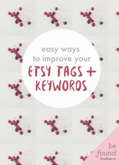 There is a piece of advice you'll hear over and over again when you open an Etsy shop: work on your tags! Your tags should be real-world search terms that potential customers will use to find the things you sell … but how do you figure out what these are? Here are some easy ways to improve your Etsy tags and keywords.
