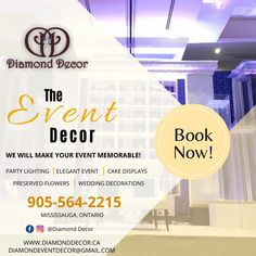 The diamond decor is a professional event decor company in Mississauga. Planning to organising the event in upcoming week. Call us and discuss your event. Diamond Decorations, Wedding Decorations, How To Preserve Flowers, Party Lights, Organising, Event Decor, How To Plan, How To Make, Wedding Flowers