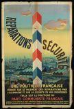 1945 'Réparations, sécurité - Une politique française fondée sur le paiement des réparations par l'Allemagne et sur la sécurité de nos frontières, telle est la politique du parti communiste français.' Support original & dimensions : Original Papier, Entoilé - 160x120, 120x80