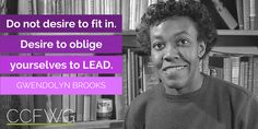 Gwendolyn Brooks, the first African-American woman to win a Pulitzer prize was born this day in 1917. #HERstory