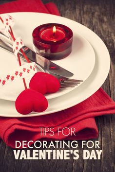 Tips for Decorating Your Home for Valentine's Day