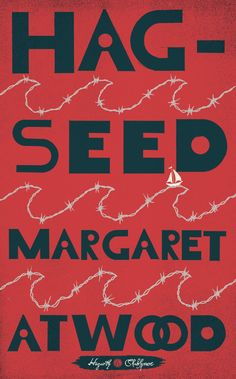 Margaret Atwood reimagines Shakespeare. I mean, come on. This is on your to-read list, right?
