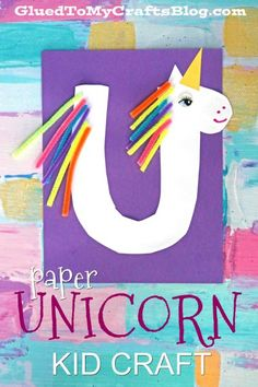 """U"" is for Unicorn - Paper Plate Unicorn Kid Craft Idea"