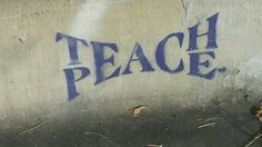 Teach Peace as street art. Graffiti Art, Street Art Banksy, Banksy Art, Art Postal, Arte Popular, Urban Art, Cool Art, Art Photography, Teaching
