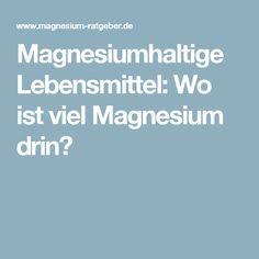 magnesiumhaltige lebensmittel wo ist viel magnesium drin. Black Bedroom Furniture Sets. Home Design Ideas