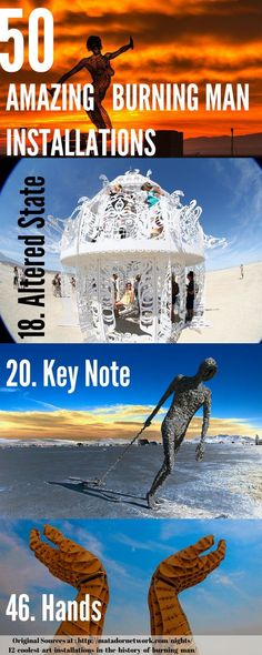 Burning Man is one of the most amazing experiences you can ever have. It will change the way you think, feel, and see humanity. Here are 50 of the most amazing art installations from past years. Add Burning Man to your bucket list and discover the world of wonder, art, and travel collide in a nuclear explosion.