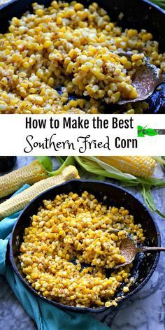 How to Make the Best Southern Fried Corn Recipe from Spinach TigerYou can find Southern food and more on our website.How to Make the Best Southern Fried. Fried Corn Recipes, Veggie Recipes, Vegetarian Recipes, Healthy Recipes, Canned Corn Recipes, Delicious Recipes, Recipes With Corn, Recipes Of Vegetables, Vegetarian Cooking