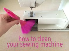 how to clean your sewing machine