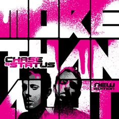 More Than a Lot by Chase and Status