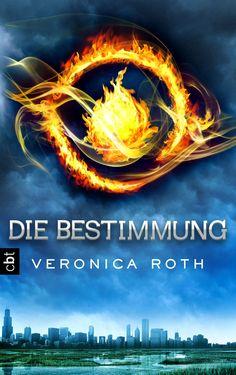 """[Rezension] Veronica Roth: """"Die Bestimmung"""" (Band 1) (4 von 5 Sterne)"""