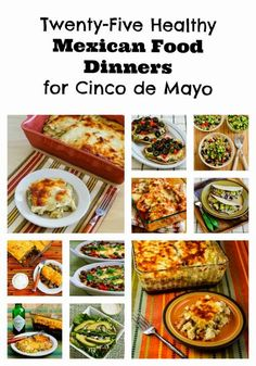 Twenty-Five Healthy Mexican Food Dinners for Cinco de Mayo  [from Kalyn's Kitchen] #LowGlycemic #SouthBeachDiet #Recipes
