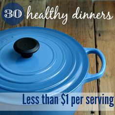 Healthy Meals under $1 per serving. Worth looking at for ideas, even though these kinds of recipes almost always cost more than promised.