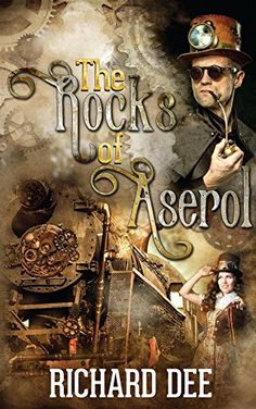 The Rocks of Aserol , A Steampunk adventure
