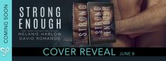 Lelyana's Book Blog: Cover Reveal STRONG ENOUGH by Melanie Harlow & Dav...