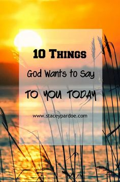 10 Things God Wants You to Know - Stacey Pardoe