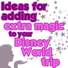How to add extra magic to your Disney World trip – PREP013