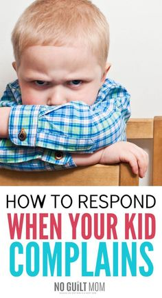 How to Respond When your Kids Complain I feel so helpless when my kids complain. These positive parenting ideas have helped so much! My children do less whining and I feel like I now have a way to pos Practical Parenting, Gentle Parenting, Peaceful Parenting, Natural Parenting, Parenting Humor, Parenting Advice, Parenting Classes, Step Parenting, Parenting Styles