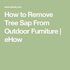1000 ideas about remove tree sap on pinterest how to remove car care tips and car cleaning. Black Bedroom Furniture Sets. Home Design Ideas