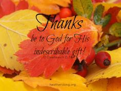 "Thanksgiving Devotions: ""Thanks be to God for His indescribable gift!"