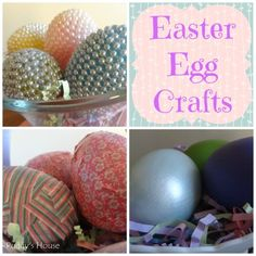 Easter Egg Crafts. Love the one with the pearls.