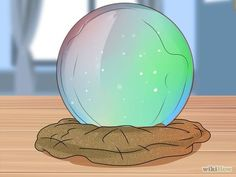 How to Make a Crystal Ball