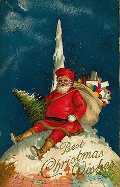 Santa Claus sits on a globe - bag of toys and tree - vintage Christmas postcard Christmas Tree Scent, Best Christmas Wishes, Merry Christmas And Happy New Year, Santa Christmas, Christmas Pictures, Christmas Greetings, Christmas Crafts, Father Christmas, Victorian Christmas