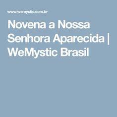 Novena a Nossa Senhora Aparecida | WeMystic Brasil