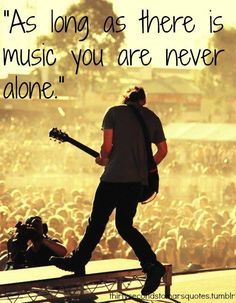 """#MARSquotes   """"As long as there is music you are never alone"""" - #TomoMilicevic (credits to the owners"""