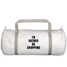 """Truth gym bag """"I'D RATHER BE SHOPPING"""""""
