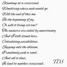 | Crossroads | #life#poems#poemsandquotes#poemsporn#spilledink#worsds#wordsporn#wordsmith#writer#writersofig#writersofinstagram#poetsofinstagram#crossroads#decisions#TDS#instagood#instalike#tagforlikes#shortpoems#shortwritings#poets#indianpoets#communityofwriters