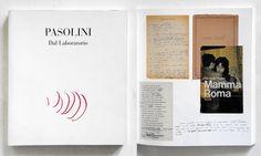 Pasolini. Dal Laboratorio Firenze 2010 L'archivio dello scrittore