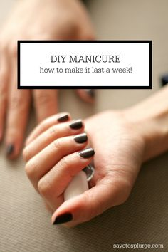 Pretty nails make me feel more polished and confident. Sometimes, the littlest things make the biggest impact! See how I make my DIY manicure last a week!
