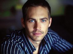 Paul Walker. The world was just a little better with him in it. :,(