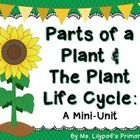 This is an 85-page unit on the plant life cycle and parts of a plant for PreK, Kindergarten, or 1st grade.  **If you're looking for a longer unit o...