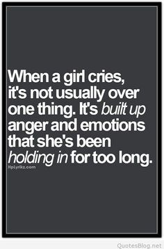 When a girl cries saying