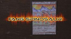 Fang Spinosaur - Savage Beasts: The Card Game